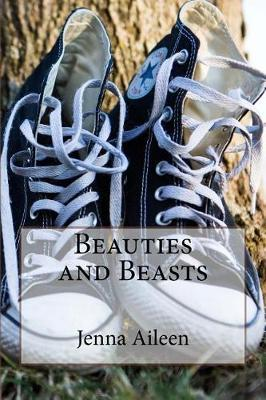 Beauties and Beasts by Jenna Aileen image
