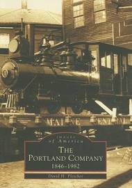 The Portland Company by David H Fletcher image