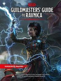 Dungeons & Dragons: Guildmaster's Guide to Ravnica by Wizards RPG Team