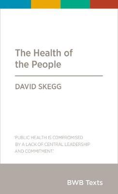 The Health of the People by David Skegg image