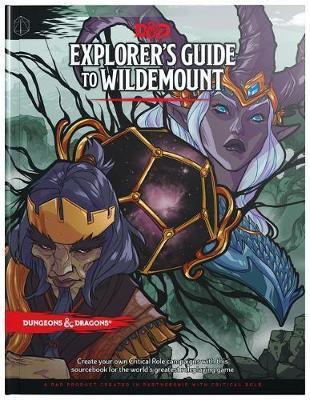 Dungeons & Dragons Explorer's Guide to Wildemount by Matthew Wizards RPG Team