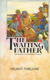 The Waiting Father by Helmut Thielicke image