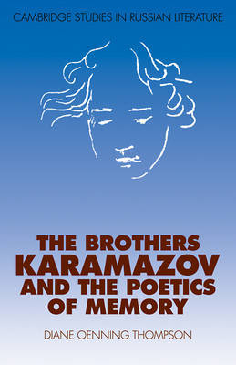 The Brothers Karamazov and the Poetics of Memory by Diane Oenning Thompson image
