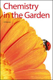 Chemistry in the Garden by James R. Hanson image