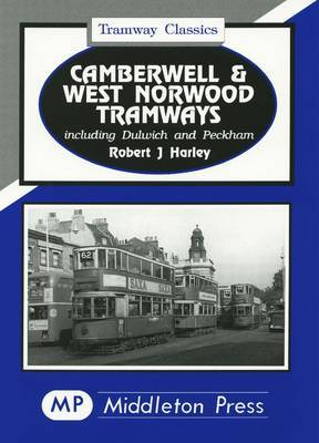 Camberwell and West Norwood Tramways by Robert J. Harley image