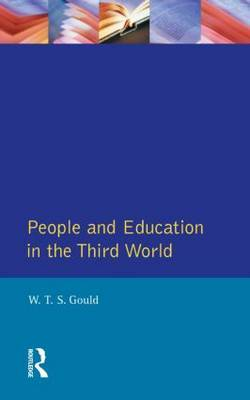 People and Education in the Third World by W.T.S. Gould image