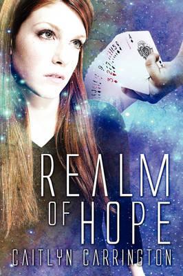 Realm of Hope by Caitlyn Carrington