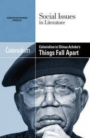 Colonialism in Chinua Achebe's Things Fall Apart image