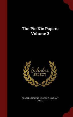 The PIC Nic Papers Volume 3 by Charles Dickens image