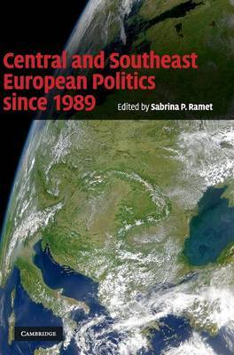Central and Southeast European Politics since 1989 image