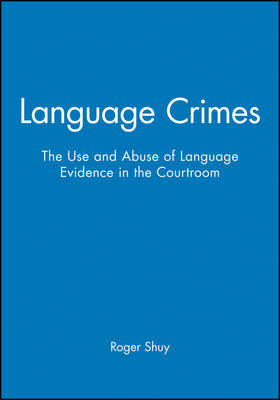 Language Crimes by Roger Shuy