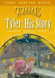 Read With Biff, Chip and Kipper: Level 11 First Chapter Books: Tyler: His Story by Roderick Hunt