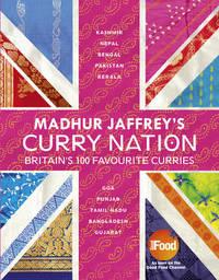 Madhur Jaffrey's Curry Nation by Madhur Jaffrey