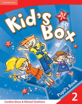 Kid's Box 2 Pupil's Book: Level 2 by Caroline Nixon