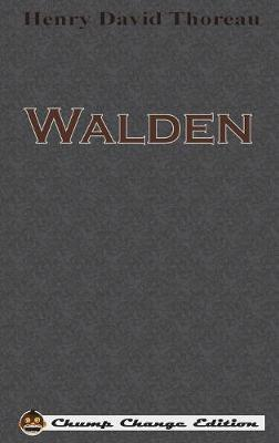 Walden (Chump Change Edition) by Henry David Thoreau