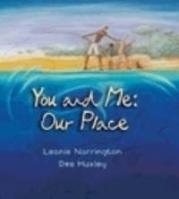 You and Me: Our Place by Leonie Norrington image