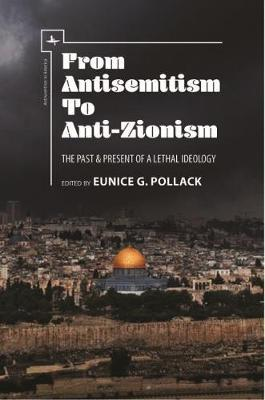 From Antisemitism to Anti-Zionism