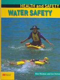 Health and Safety: Water Safety by Ron Thomas
