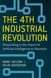 The 4th Industrial Revolution by Mark Skilton