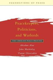 Peacekeepers, Politicians and Warlords by United Nations University Press