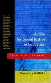 Action for Social Justice in Education by Morwenna Griffiths image