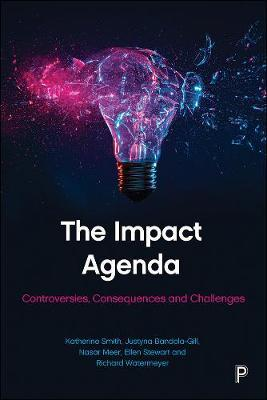The Impact Agenda by Katherine, Smith