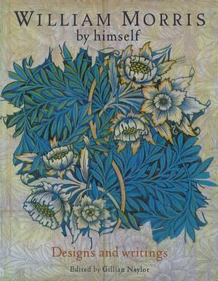 William Morris by Himself Handbook: Designs and Writings image