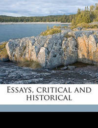 Essays, Critical and Historical Volume 1 by John Henry Newman