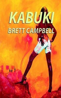 Kabuki by Brett Campbell