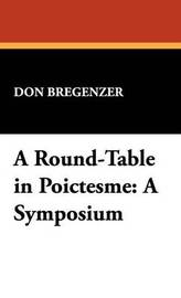 A Round-Table in Poictesme: A Symposium by Don Bregenzer image