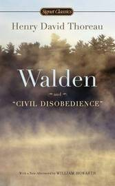 Walden And Civil Disobedience by Henry David Thoreau