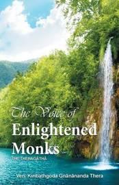 The Voice of Enlightened Monks by Ven Kiribathgoda Gnanananda Thera