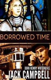 Borrowed Time by Jack Campbell