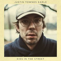 Kids in the Street (LP) by Justin Townes Earle