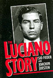 The Luciano Story by Joachim Joesten