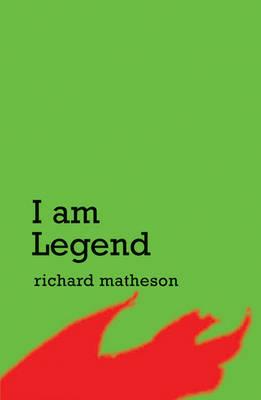I Am Legend by Richard Matheson image