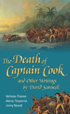 The Death of Captain Cook and Other Writings by David Samwell by Nicholas Thomas image