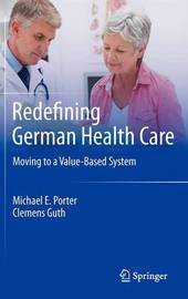 Redefining German Health Care by Michael E. Porter image