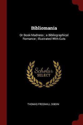 Bibliomania by Thomas Frognall Dibdin image
