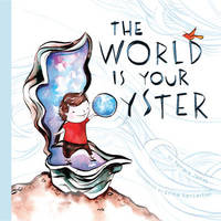 The World Is Your Oyster by Tamara James image