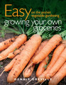 Easy on the Pocket Vegetable Gardening: Growing Your Own Groceries by Dennis Greville