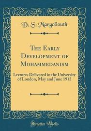 The Early Development of Mohammedanism by D.S. Margoliouth image