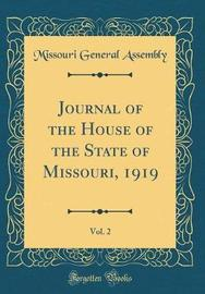 Journal of the House of the State of Missouri, 1919, Vol. 2 (Classic Reprint) by Missouri General Assembly image