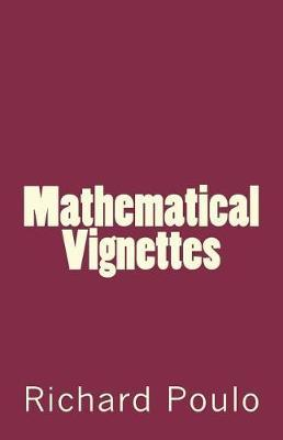 Mathematical Vignettes by Richard Poulo image
