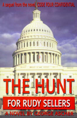 The Hunt for Rudy Sellers by George Ascher image