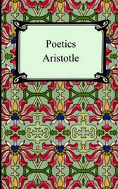 Poetics by * Aristotle