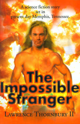 The Impossible Stranger by Lawrence Thornbury, II image