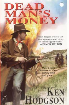 Dead Man's Money by Ken Hodgson image