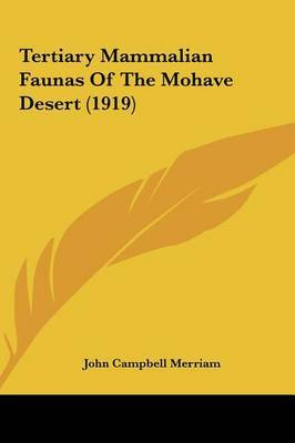Tertiary Mammalian Faunas of the Mohave Desert (1919) by John Campbell Merriam image
