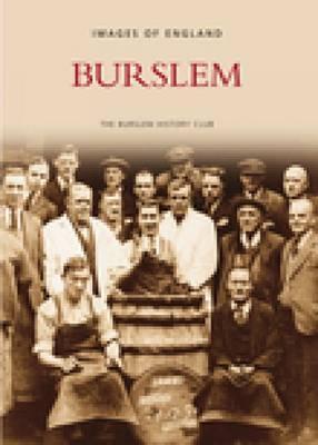 Burslem by Burslem History Club